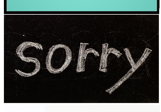 Acknowledge it & Apologize: How Do We Move On…or Not