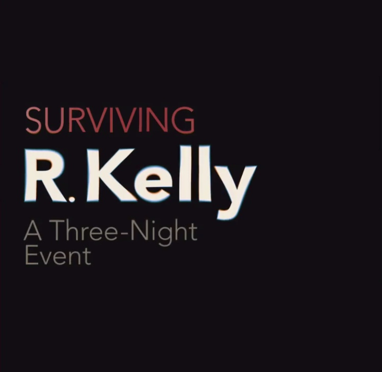 #SurvivingRKelly Review