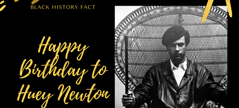 Black History Month: Happy Birthday Huey Newton