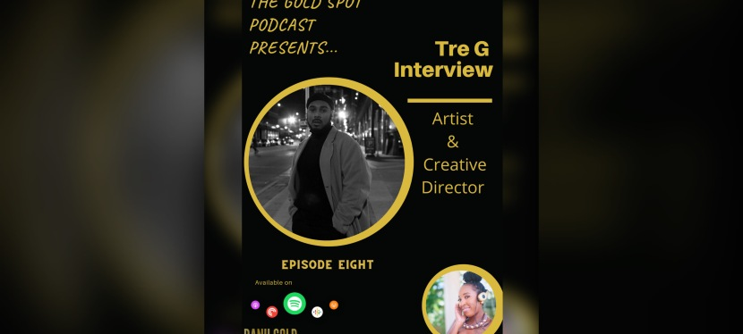 Episode 8: Tre-G Interview Available